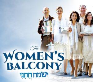 """Advocacy Film Series – """"The Women's Balcony"""""""
